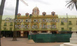 Clínicas de Accidentes de Tráfico en Almería