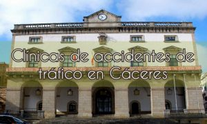 Clínicas de Accidentes de Tráfico en Cáceres