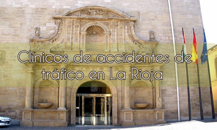 Clínicas de accidentes de tráfico en La Rioja