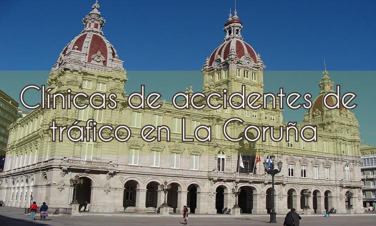 Clínicas de accidentes de tráfico en la Coruña