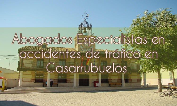 Abogados especialistas en accidentes de tráfico en Casarrubuelos