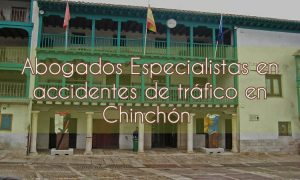 Abogados especialistas en accidentes de tráfico en Chinchón