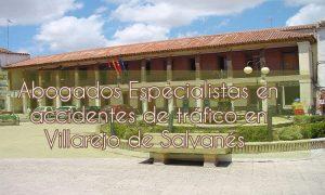 Abogados especialistas en accidentes de tráfico en Villarejo de Salvanés