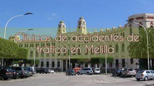 Clínicas de accidentes de tráfico en Melilla