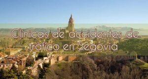 Clínicas de accidentes de tráfico en Segovia
