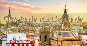 Clínicas de accidentes de tráfico en Sevilla