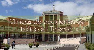 Clínicas de accidentes de tráfico en Tenerife
