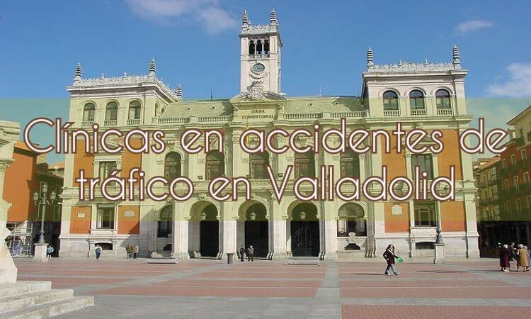 Clínicas de accidentes de tráfico en Valladolid
