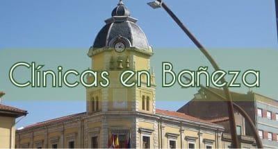 Clínicas UNESPA en Bañeza